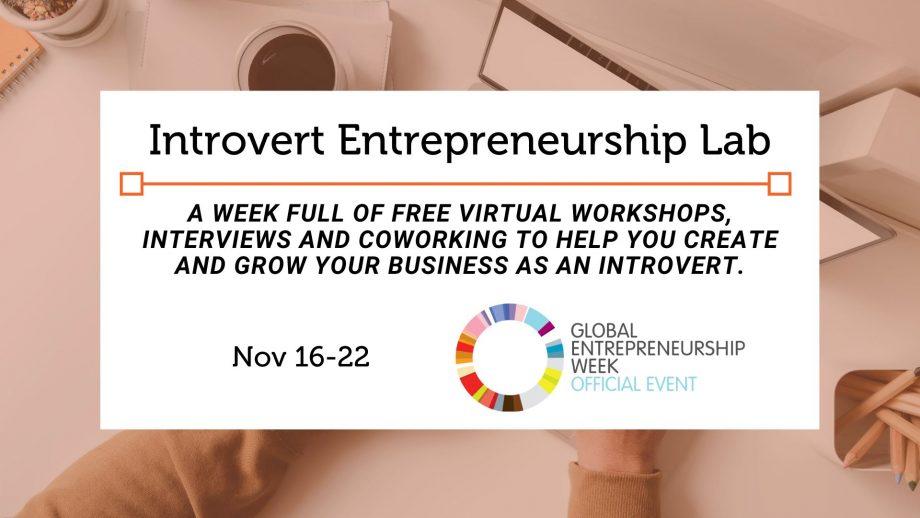 Introvert Entrepreneurship Lab